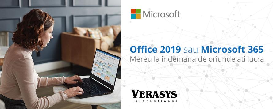 Office 2019 sau Microsoft 365